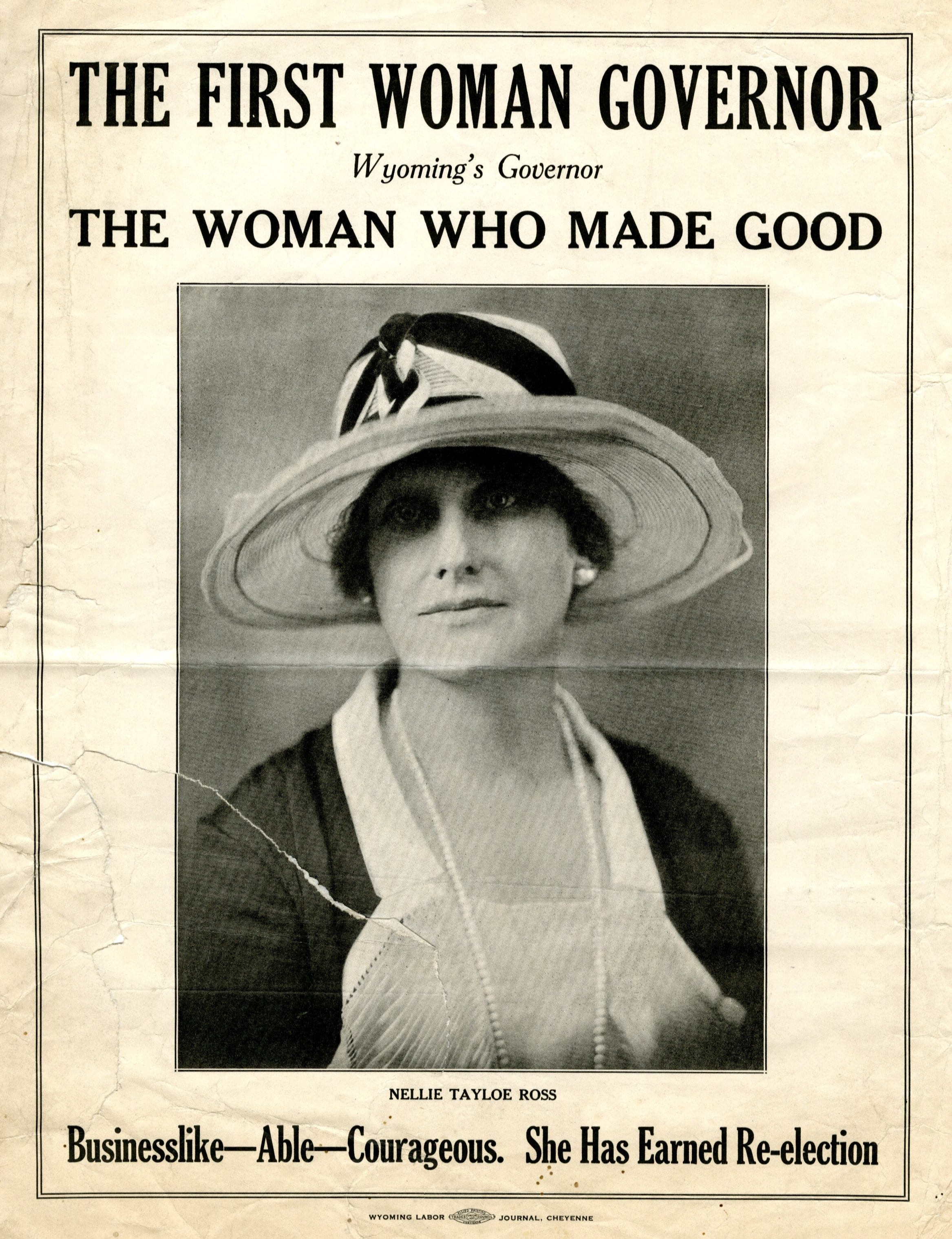 "Nellie Tayloe Ross: ""The Woman Who Made Good"""