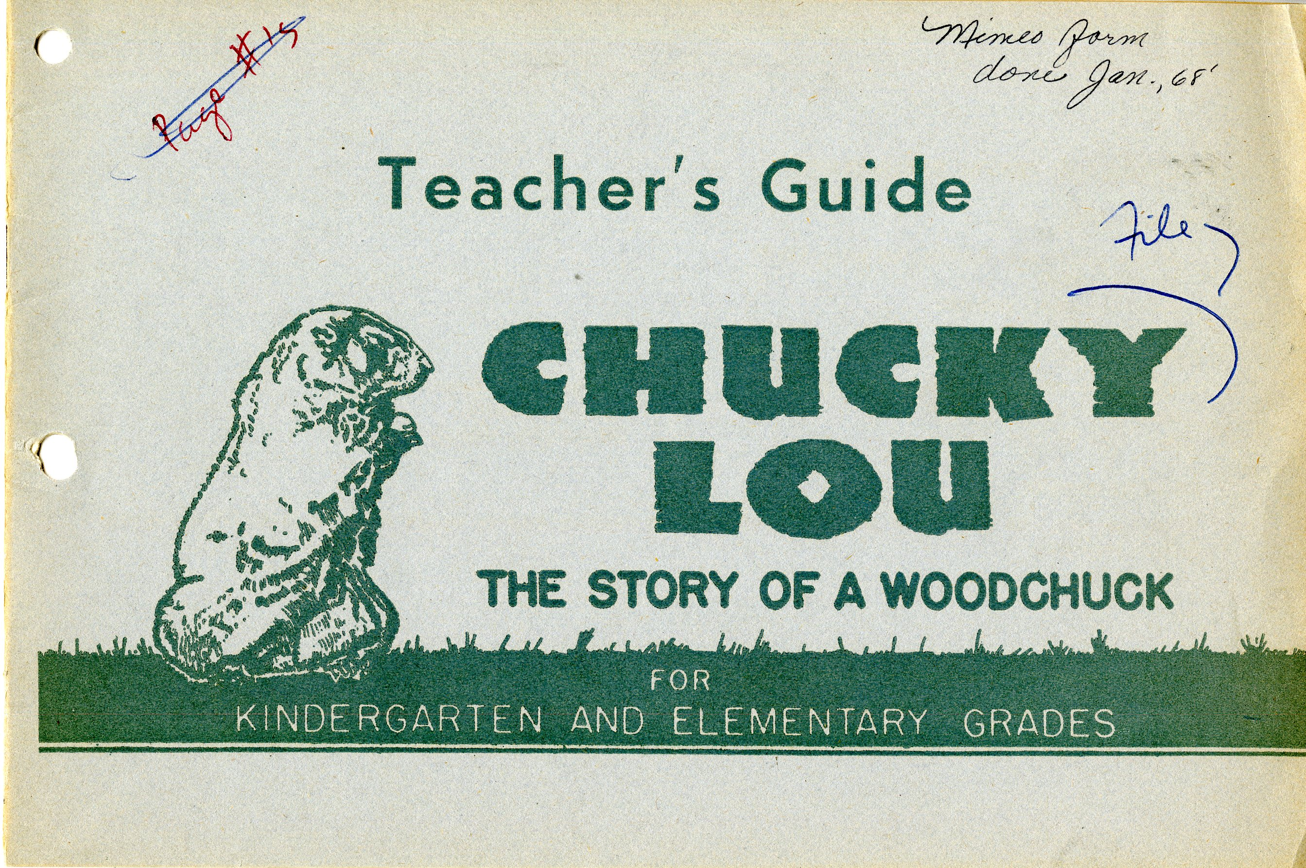 Green and white flyer with the following text: Teacher's Guide - Chucky Lou: The Story of a Woodchuck for Kindergarten and Elementary Grades""