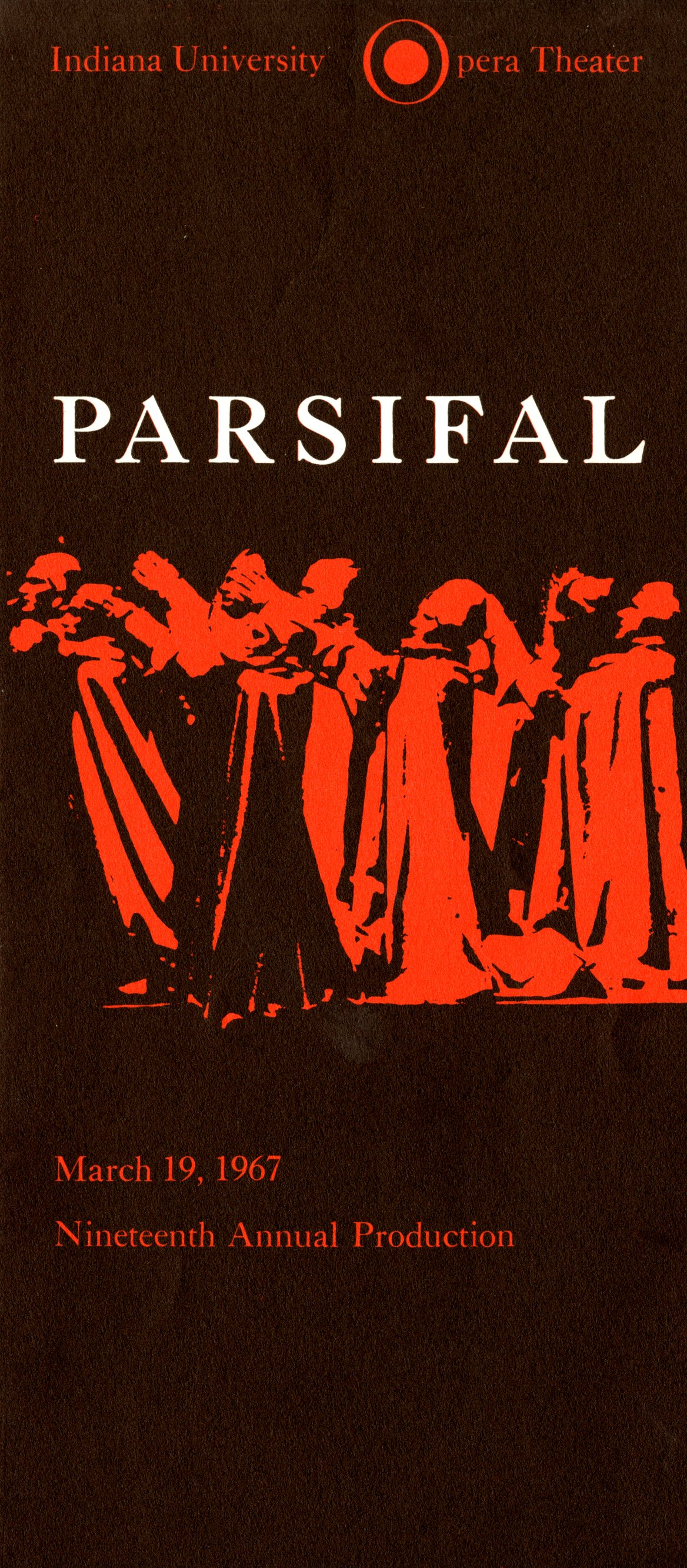 "Red and black program with the following text ""Indiana University Opera Theater - Parsifal March 19, 1967, 19th annual production"""