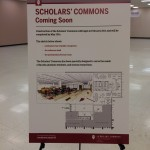 Scholars' Commons Coming Soon: reference desk, seminar/presentation room and public workstations