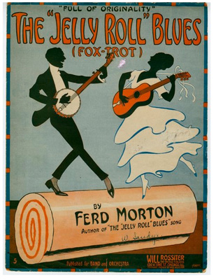 """Sheet music cover for The """"Jelly Roll"""" Blues"""