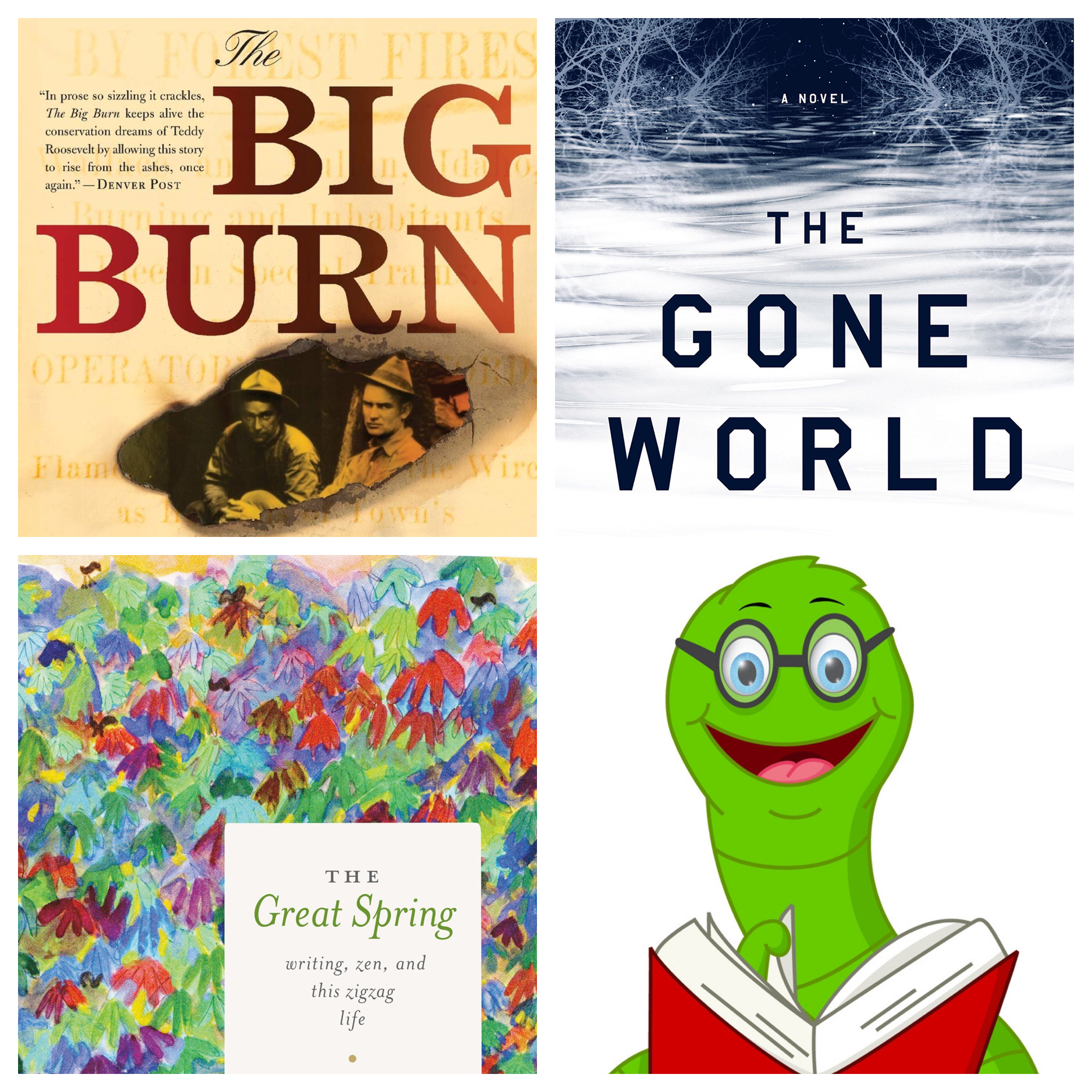 Covers of Big Burn, Gone World, and Great Spring, and a cartoon worm in glasses holding a book