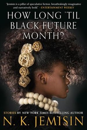 Cover of How long til Black future month features the profile of a younger black girl with flowers in her hair and a big necklace.