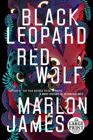 "Cover of ""Black Leopard, Red Wolf"" by Marlon James with teal leopard and red wolf."