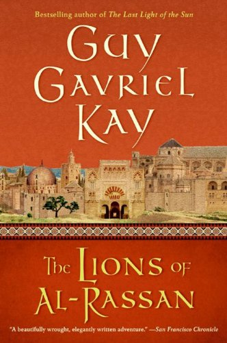 Cover of The Lions of al-Rassan that is red and features a row of tan buildings in medieval Spain