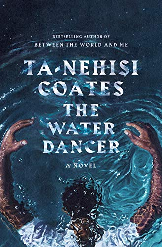 Cover image of The Water Dancer with black man with arms stretched over his head while under water.
