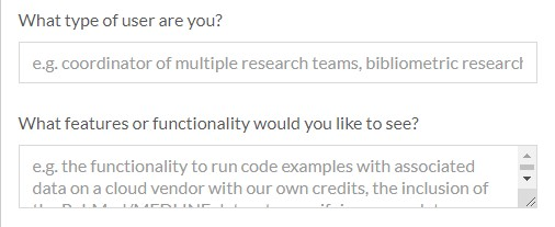 "An example of text box questions that include the questions, ""What type of user are you?"" and ""What features or functionality would you like to see?""."