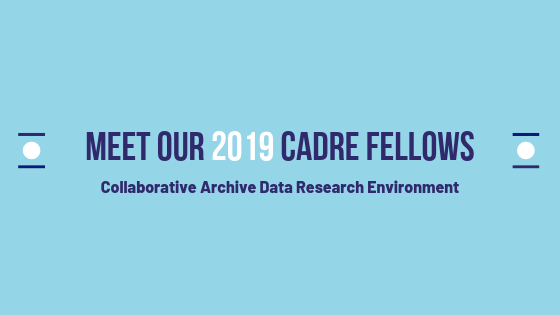 Meet CADRE's first class of fellows