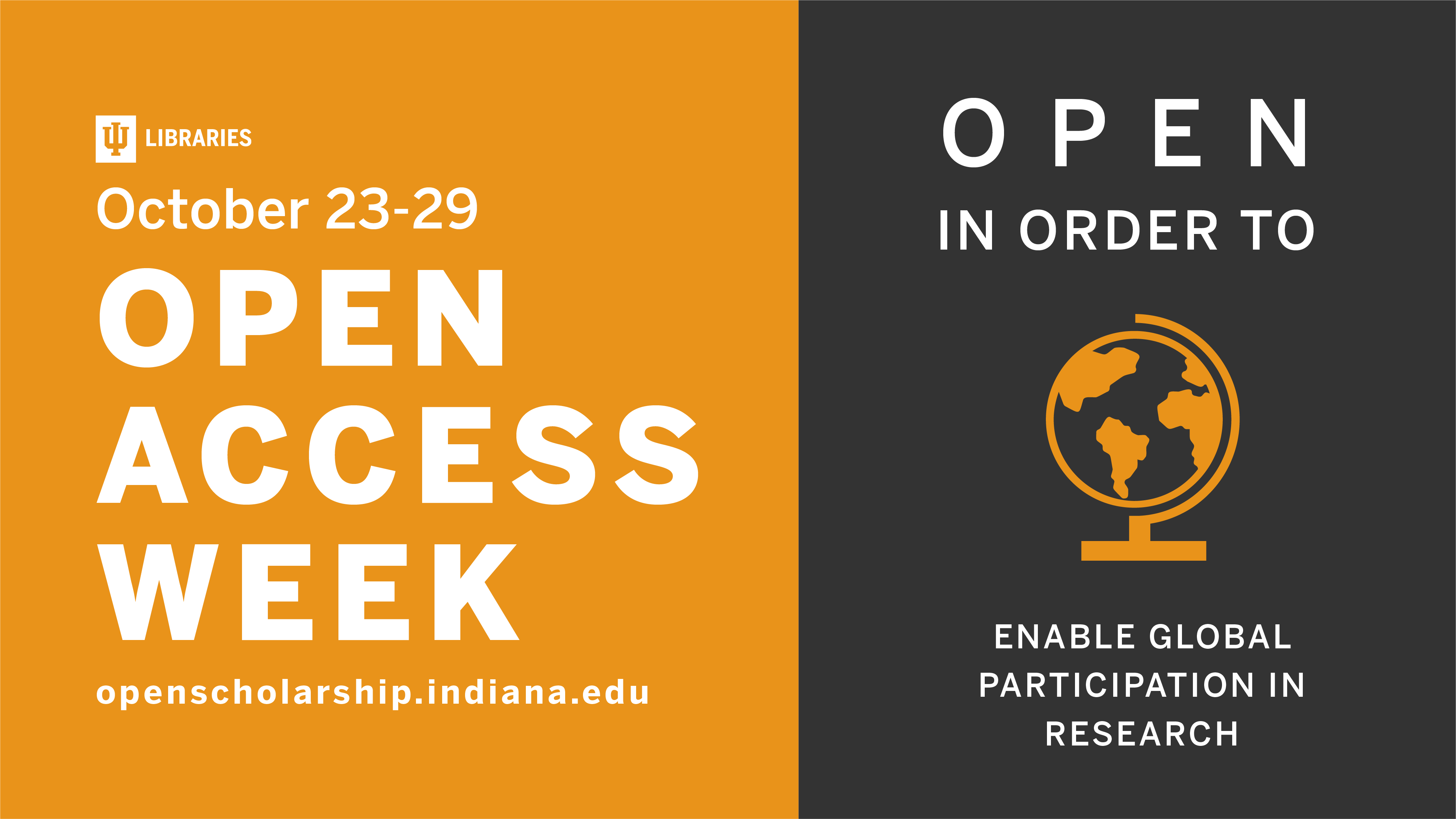 Images 2 & 3: Open Access Week Promotional Materials